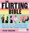 The Flirting Bible by Fran Greene