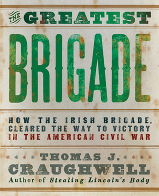 Image result for the greatest brigade thomas craughwell book cover