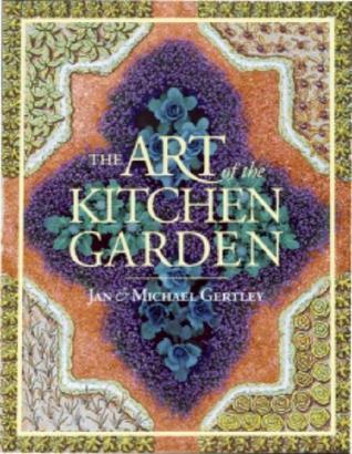 Art of the Kitchen Garden Descargar el ebook italiano