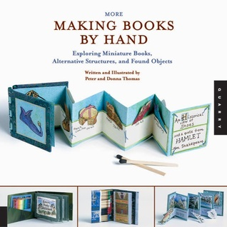 more-making-books-by-hand-exploring-miniature-books-alternative-structures-and-found-objects