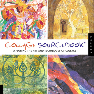 Collage Sourcebook by Jennifer Atkinson