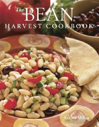 The Bean Harvest Cookbook