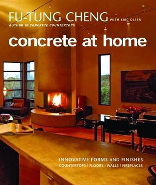 Concrete at Home por Fu-Tung Cheng, Eric Olsen