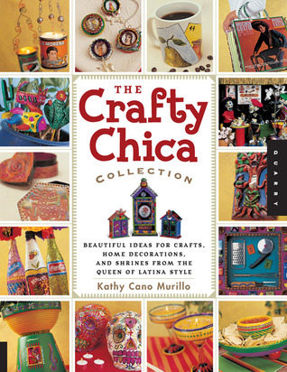 Crafty Chica Collection by Kathy Cano-Murillo