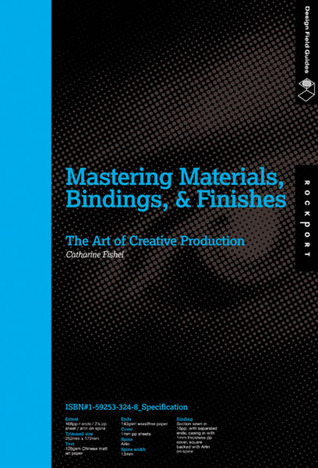 Mastering Materials, Bindings, and Finishes: The Art of Creative Production