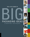 Little Book of Big Packaging Ideas by Catharine M. Fishel