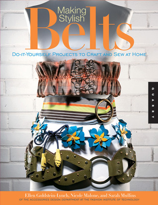 Making Stylish Belts: Do-it-Yourself Projects to C...