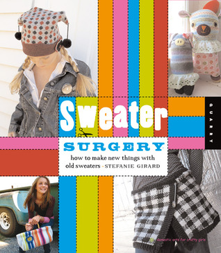 sweater-surgery-how-to-make-new-things-with-old-sweaters