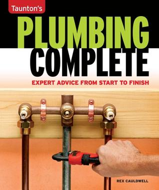 plumbing-complete-basic-to-advanced-plumbing-for-over-200-home-projects-taunton-s-quick-access-guides