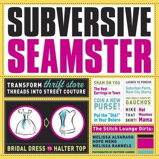 Subversive Seamster by Melissa Alvarado
