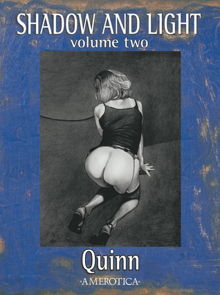 Shadow and Light: Volume Two