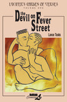 Lucifer's Garden of Verses: Volume One - The Devil on Fever Street