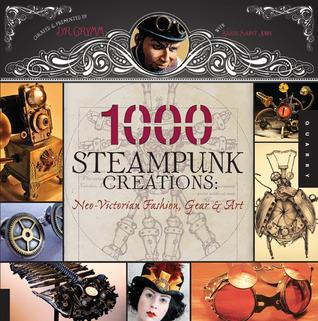 1,000 Steampunk Creations by Grymm