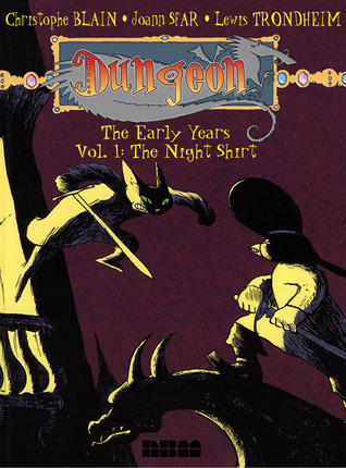 Dungeon: The Early Years - Vol. 1: The Night Shirt