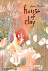 House of Clay by Naomi Nowak