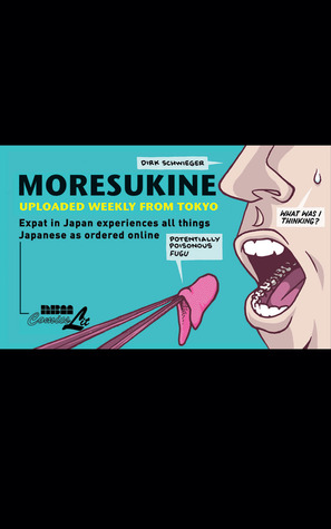 Moresukine: Uploaded Weekly from Tokyo: Expat in Japan Experiences All Things Japanese as Ordered Online