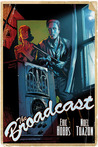 The Broadcast by Eric Hobbs