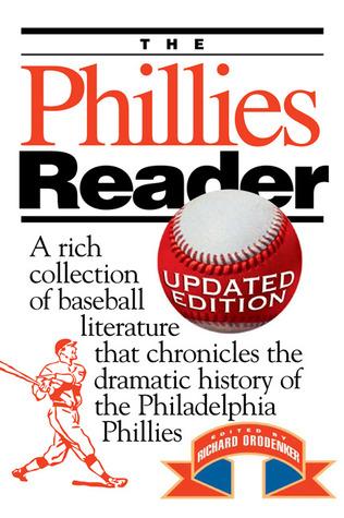Phillies Reader by Richard Orodenker