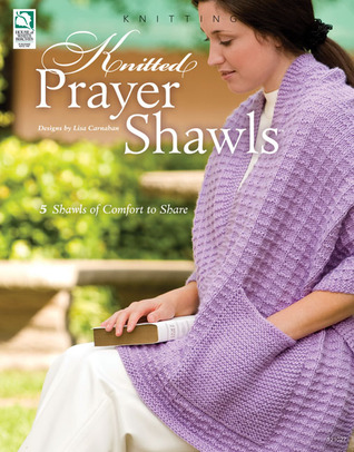 Knitted Prayer Shawls By Jeanne Stauffer