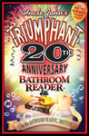 Uncle John's Triumphant 20th Anniversary Bathroom Reader (Uncle John's Bathroom Reader, #20)