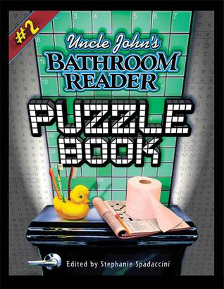 Uncle John's Bathroom Reader Puzzle Book #2 (Uncle John Presents)