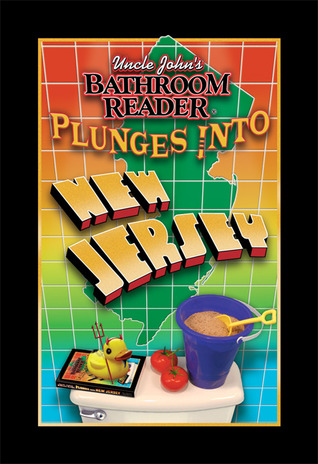 Uncle Johns Bathroom Reader Plunges into New Jersey(Uncle Johns Bathroom Reader Plunges into...)