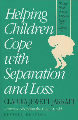 Helping Children Cope with Separation and Loss