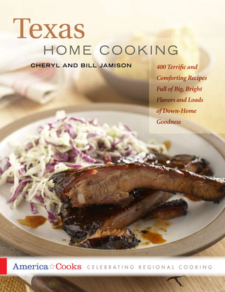Texas Home Cooking by Cheryl Alters Jamison