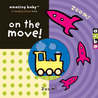 Amazing Baby: On the Move!