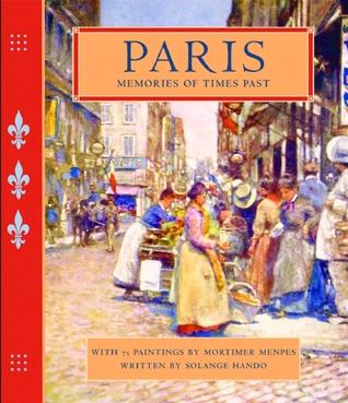 Memories of Times Past: Paris
