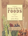 Back to Eden: Healthy Foods (Back to Eden)