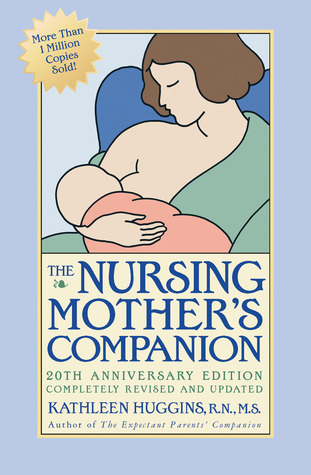 Ebook The Nursing Mother's Companion by Kathleen Huggins TXT!