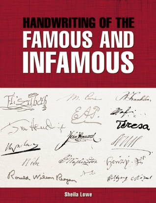 Handwriting of the Famous and Infamous