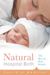 Natural Hospital Birth by Cynthia Gabriel