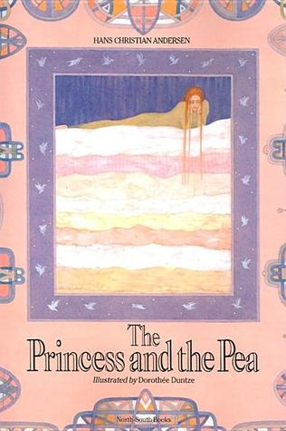 The Princess and the Pea by Dorothée Duntze