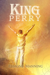 King Perry (The Lost and Founds, #1)