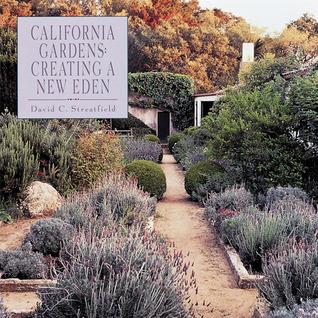 California Gardens: Creating a New Eden