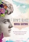 Goya's Glass