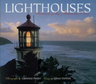 Lighthouses: Sentinels of the American Coast