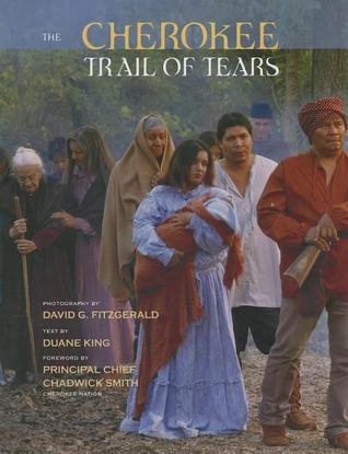 The Cherokee Trail of Tears por Duane H. King 978-1558689053 ePUB iBook PDF