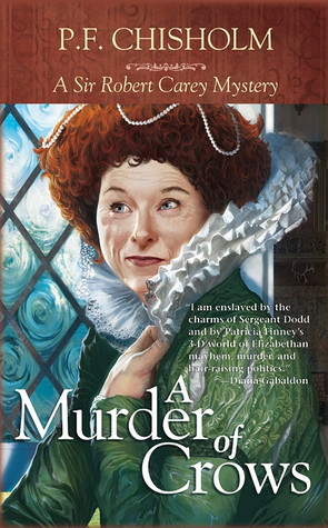 A Murder of Crows: A Sir Robert Carey Mystery