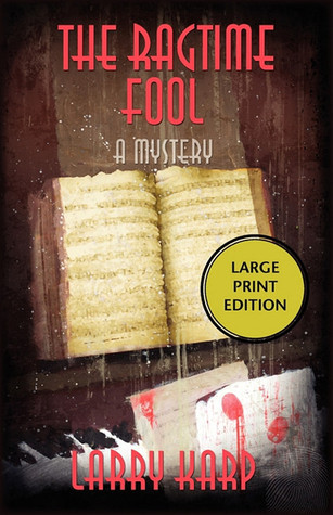 The Ragtime Fool: A Ragtime Mystery