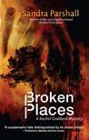 Broken Places (Rachel Goddard Mystery #3)
