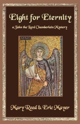 Eight for Eternity (John the Eunuch, #8)