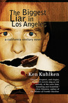 The Biggest Liar in Los Angeles: A California Century Mystery (Hickey Family Mystery #6)