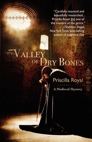 Valley of Dry Bones by Priscilla Royal