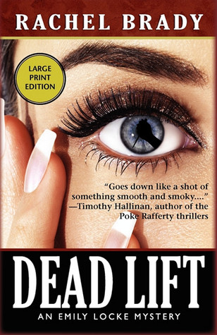 Dead Lift: An Emily Locke Mystery