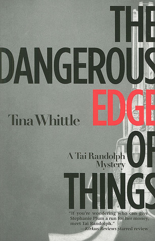 The Dangerous Edge of Things (Tai Randolph Mysteries #1)