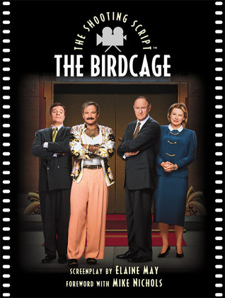 The Birdcage: The Shooting Script