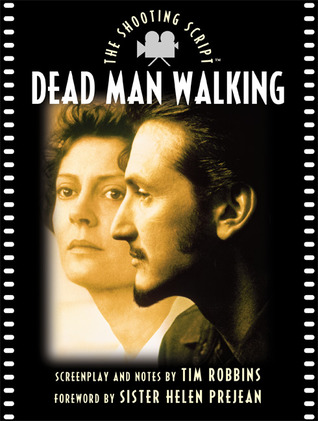 Dead Man Walking The Shooting Script